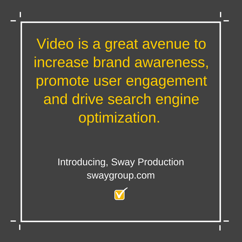 use video marketing to increase brand awareness, promote user engagement and drive search engine optimization