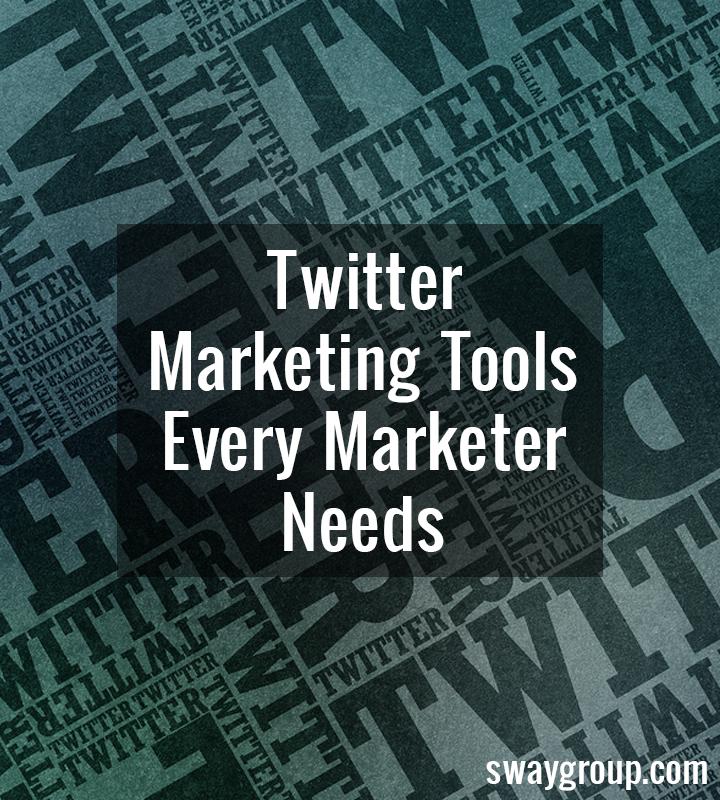 Twitter marketing tools every marketer needs