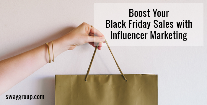 Boost Your Black Friday Sales with Influencer Marketing