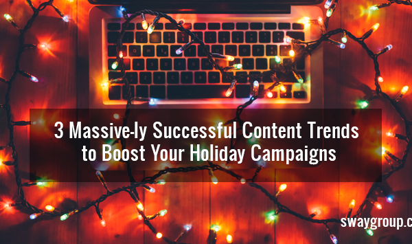 Holiday Content Trends