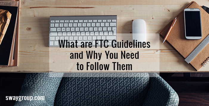 How to Follow FTC Guidelines for Sponsored Content