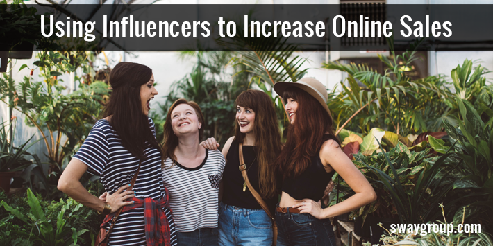 Using Influencers to Increase Online Sales