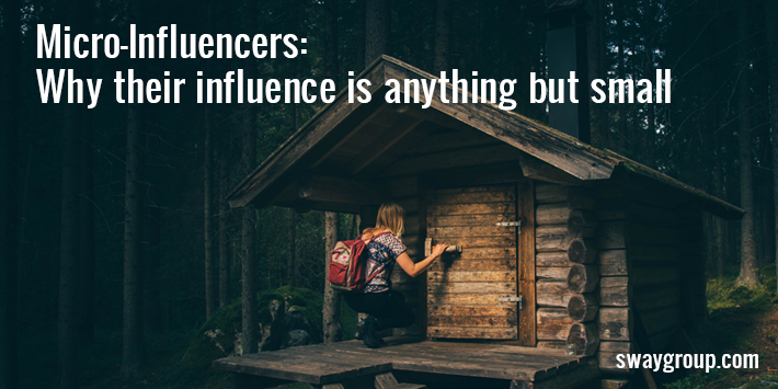 Micro-influencers have an influence that is anything but small!