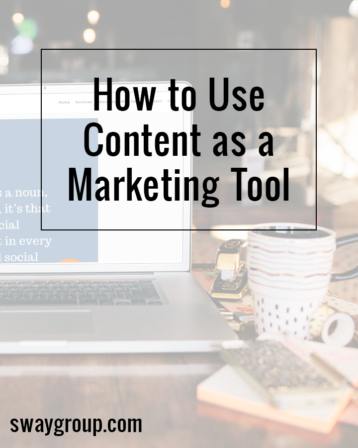 How to use content as a marketing tool