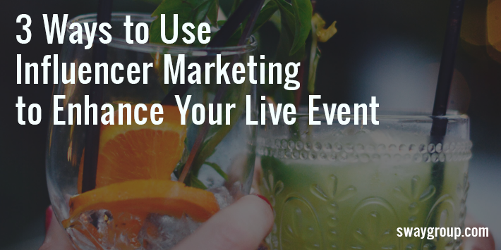 3 ways to use influencer marketing to enhance your event