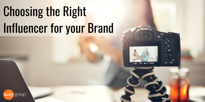 Choosing the right influencer for your brand