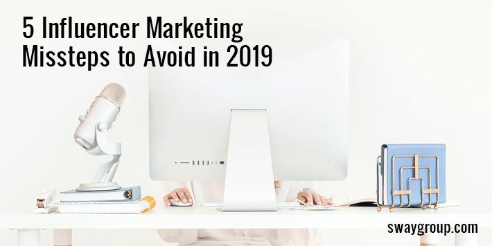 influencer marketing missteps