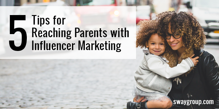 5 Tips to Market to Parent using influencers