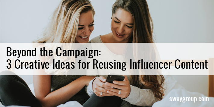 Reuse influencer content - three creative ideas