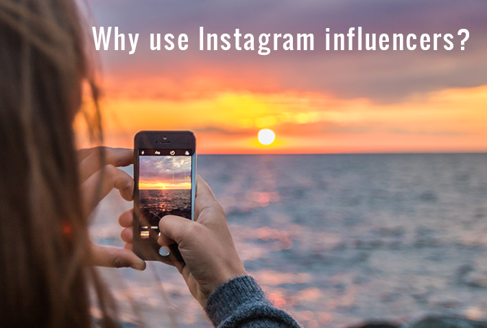 Why use Instagram influencers