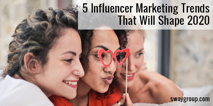 5 influencer marketing trends in 2020