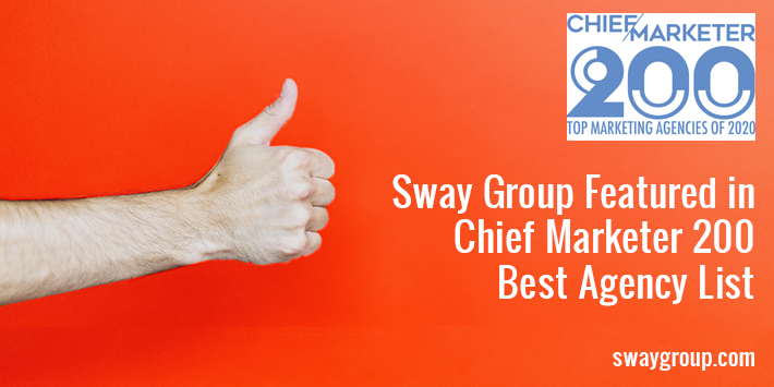 Sway Group makes the Chief Marketer Top 200 Best Agency List of 2020