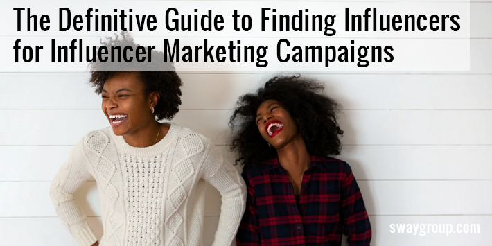 finding influencers for influencer marketing campaigns