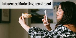 influencer marketing investment