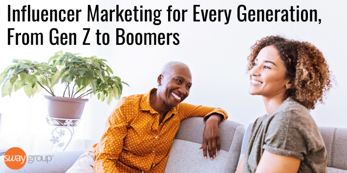 Influencer marketing for every generation