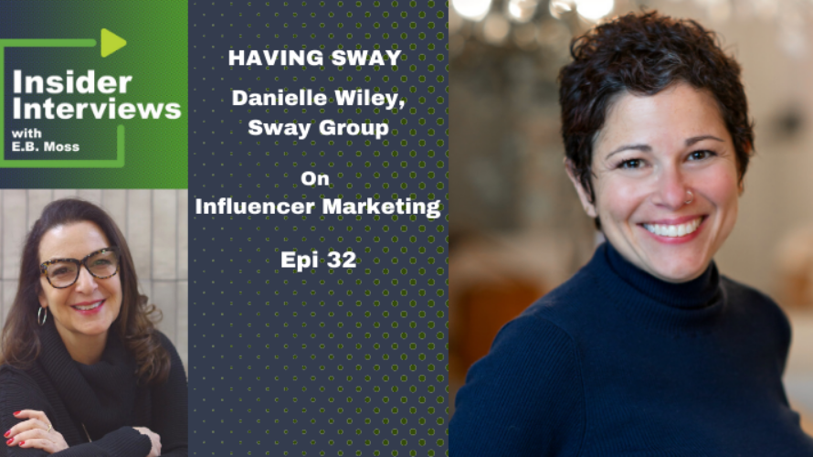 Danielle Wiley Podcas - Sway Group